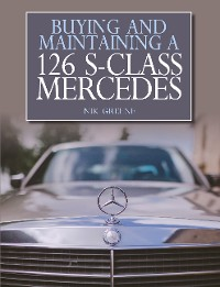 Cover Buying and Maintaining a 126 S-Class Mercedes