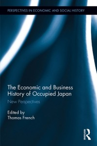 Cover Economic and Business History of Occupied Japan