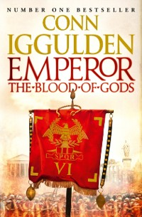 Cover Emperor: The Blood of Gods (Emperor Series, Book 5)