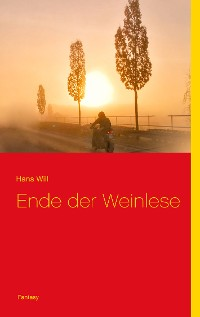 Cover Ende der Weinlese