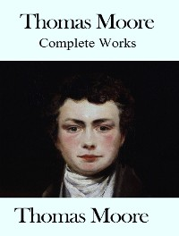 Cover The Complete Works of Thomas Moore