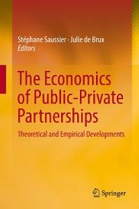 Cover The Economics of Public-Private Partnerships
