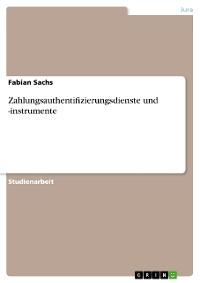 Cover Zahlungsauthentifizierungsdienste und -instrumente