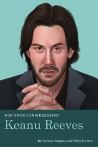 Cover For Your Consideration: Keanu Reeves