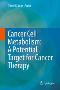 Cover Cancer Cell Metabolism: A Potential Target for Cancer Therapy