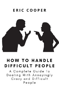 Cover How To Handle Difficult People
