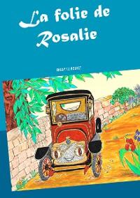 Cover La folie de Rosalie