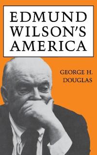 Cover Edmund Wilson's America