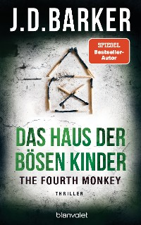 Cover The Fourth Monkey - Das Haus der bösen Kinder