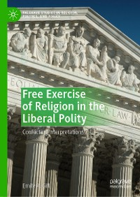 Cover Free Exercise of Religion in the Liberal Polity