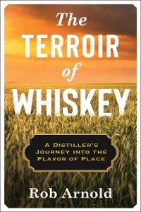 Cover The Terroir of Whiskey