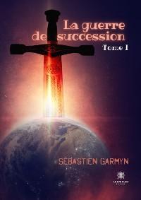 Cover La guerre de succession - Tome 1