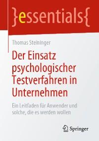 Cover Der Einsatz psychologischer Testverfahren in Unternehmen