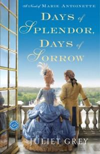 Cover Days of Splendor, Days of Sorrow