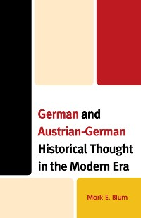 Cover German and Austrian-German Historical Thought in the Modern Era