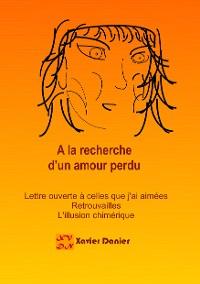 Cover A la recherche d'un amour perdu...