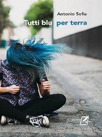 Cover Tutti blu per terra