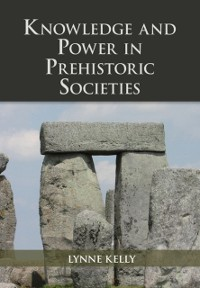 Cover Knowledge and Power in Prehistoric Societies