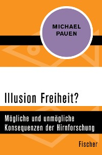 Cover Illusion Freiheit?