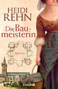 Cover Die Liebe der Baumeisterin