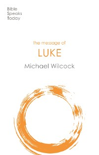 Cover The Message of Luke