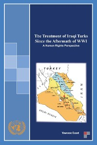 Cover The Treatment of Iraqi Turks Since the Aftermath of Wwi