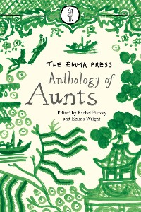 Cover The Emma Press Anthology of Aunts