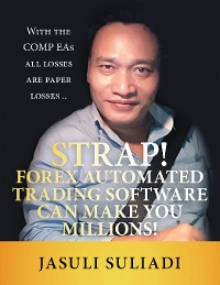 Cover Strap! Forex Automated Trading Software Can Make You Millions!