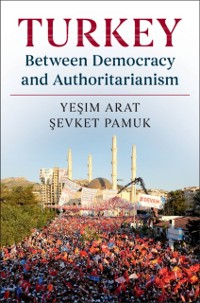 Cover Turkey between Democracy and Authoritarianism