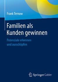 Cover Familien als Kunden gewinnen