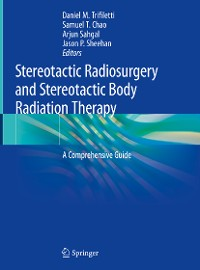 Cover Stereotactic Radiosurgery and Stereotactic Body Radiation Therapy