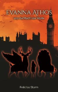 Cover Evanna Athos und die Macht der Worte