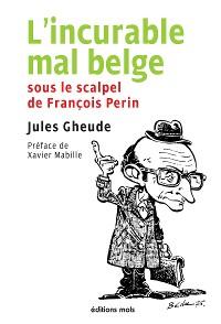 Cover L'incurable mal belge