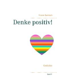 Cover Denke positiv!