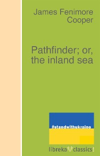 Cover Pathfinder; or, the inland sea