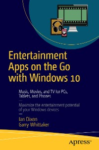 Cover Entertainment Apps on the Go with Windows 10