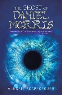 Cover The Ghost of Daniel Morris