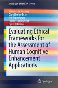 Cover Evaluating Ethical Frameworks for the Assessment of Human Cognitive Enhancement Applications