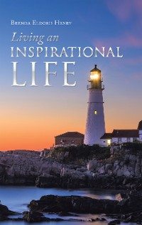 Cover Living an Inspirational Life