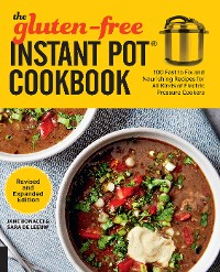 Cover The Gluten-Free Instant Pot Cookbook Revised and Expanded Edition