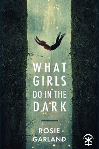 Cover What Girls Do in the Dark