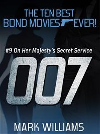 Cover The Ten Best Bond Movies...Ever! #9 - On Her Majesty's Secret Service
