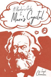 Cover A Reader's Guide to Marx's Capital
