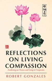 Cover Reflections on Living Compassion