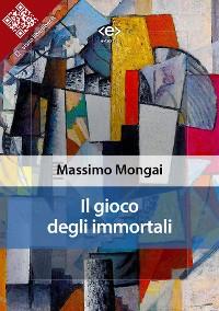 Cover Il gioco degli immortali