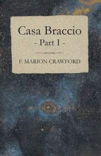 Cover Casa Braccio - Part I