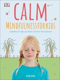 Cover Calm--Mindfulness For Kids