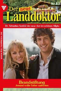 Cover Der neue Landdoktor 83 – Arztroman