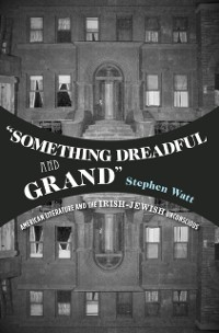 Cover &quote;Something Dreadful and Grand&quote;
