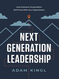 Cover Next Generation Leadership